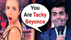 Karan Johar Calls Malaika Arora Khan Tacky Version Of Beyonce